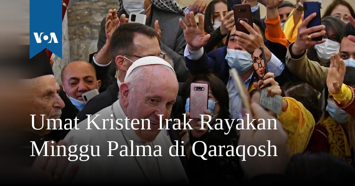 Umat Kristen Irak Rayakan Minggu Palma di Qaraqosh