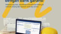 Penerbitan Bank Garansi untuk Proyek Pemerintah Semakin Mudah di Bank Mandiri