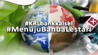 Bank Kalsel Luncurkan Program Kampanye Ramah Lingkungan Menuju Banua Lestari - Suara Pemerintah